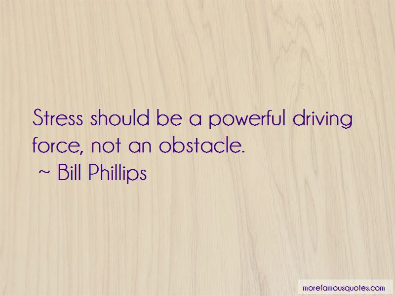Bill Phillips Quotes Pictures 4