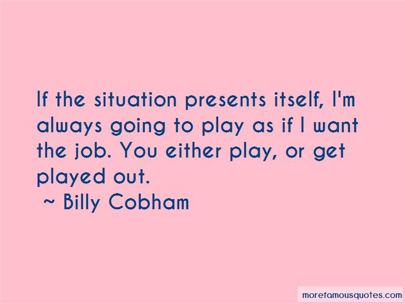 Billy Cobham Quotes