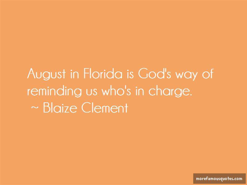 Blaize Clement Quotes