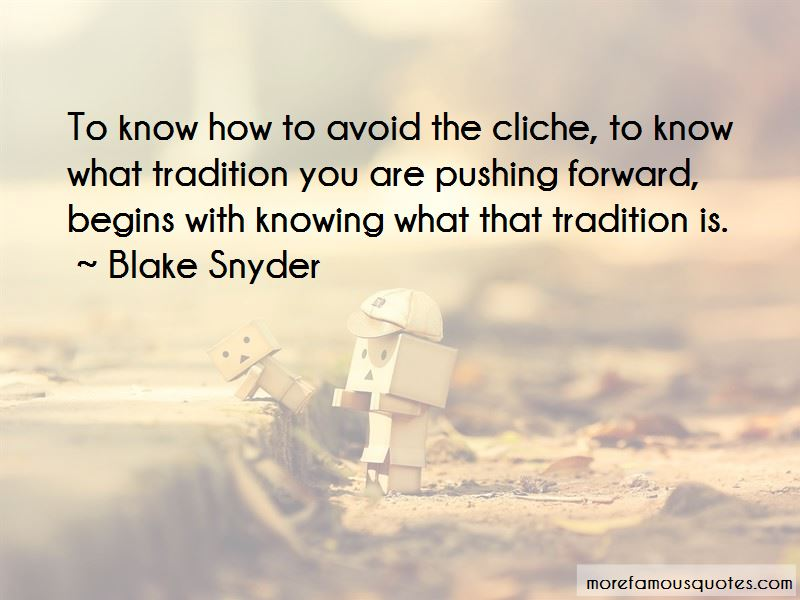 Blake Snyder Quotes Pictures 2