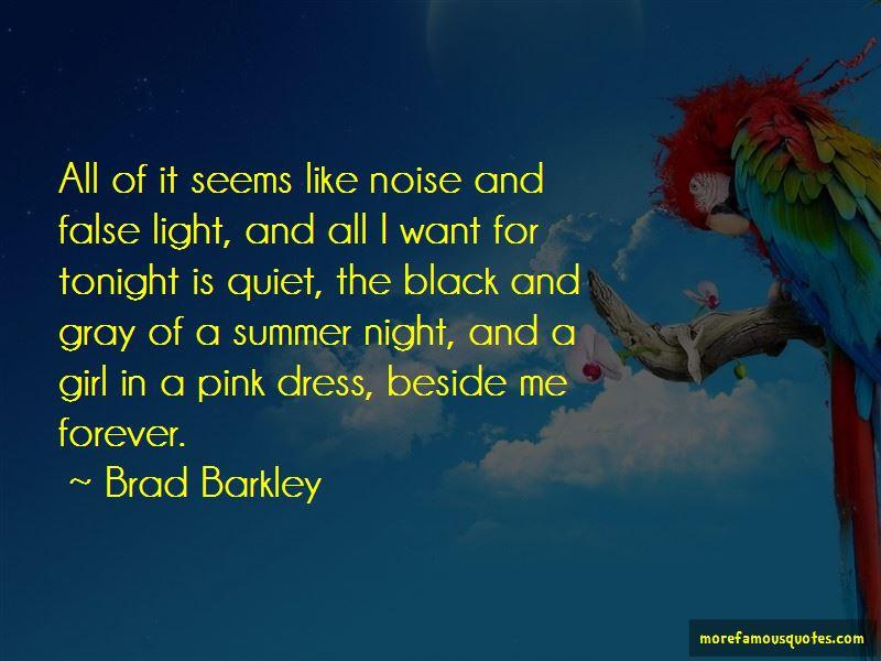 Brad Barkley Quotes