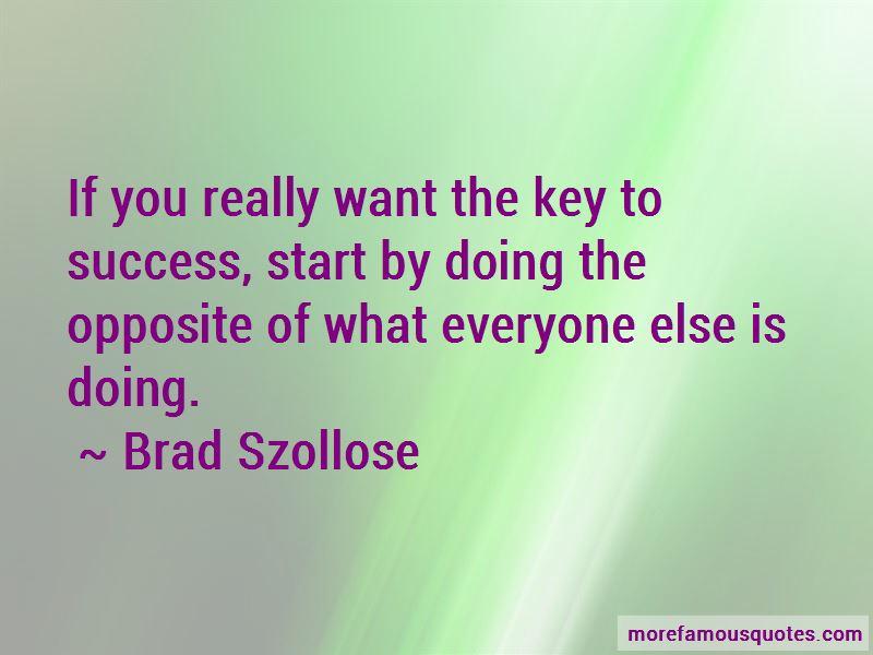 Brad Szollose Quotes