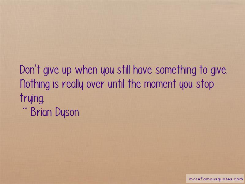 Brian Dyson Quotes