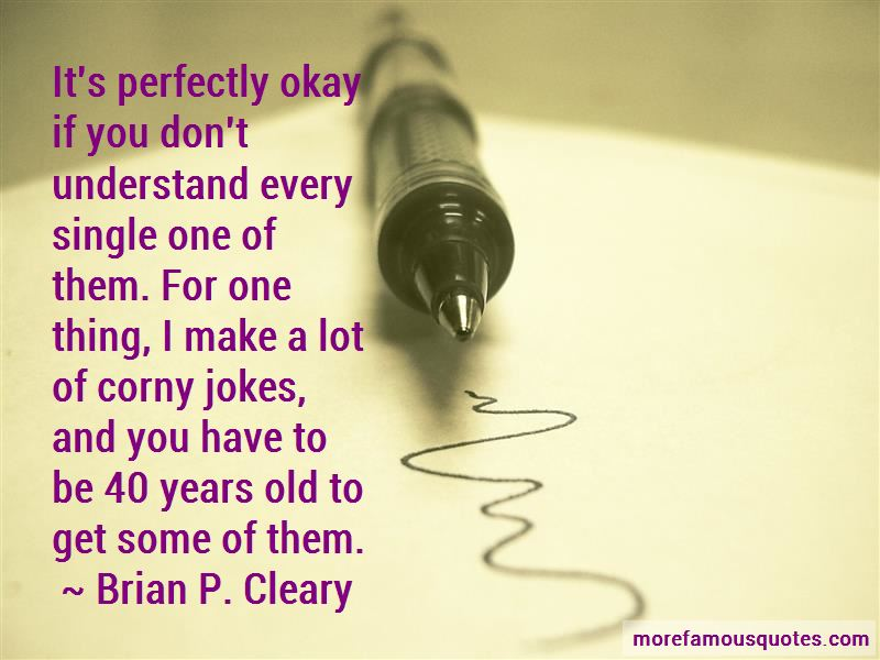 Brian P. Cleary Quotes Pictures 3