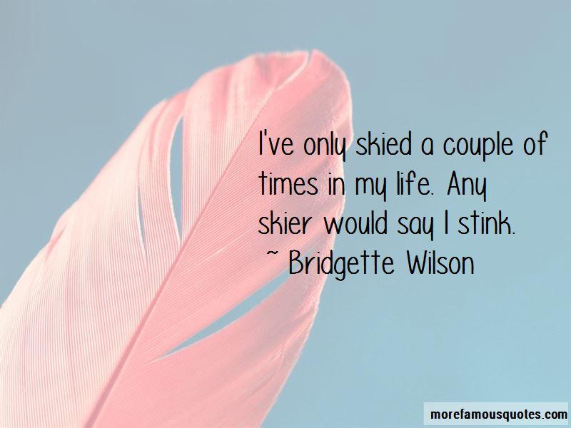 Bridgette Wilson Quotes Pictures 2