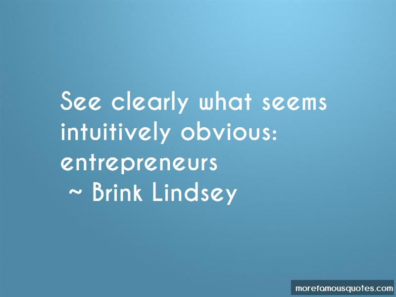 Brink Lindsey Quotes Pictures 2