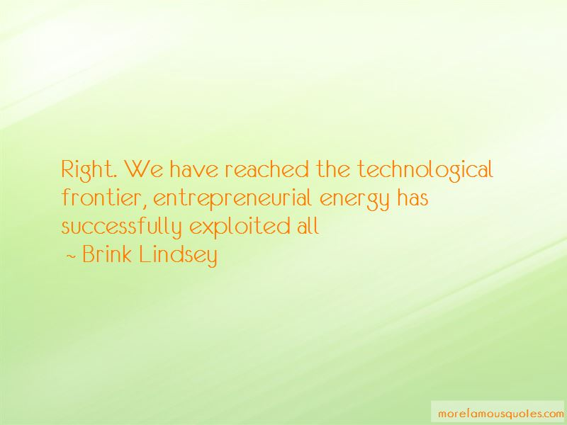 Brink Lindsey Quotes Pictures 3