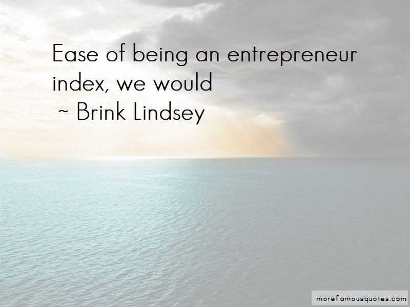 Brink Lindsey Quotes Pictures 4