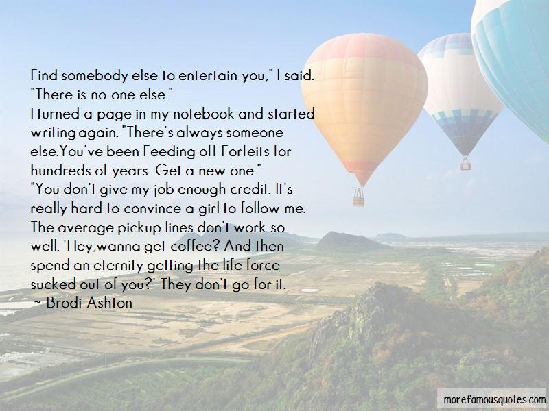 Brodi Ashton Quotes
