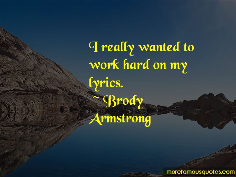 Brody Armstrong Quotes Pictures 2