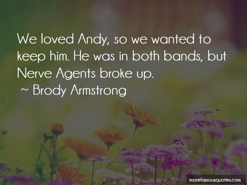 Brody Armstrong Quotes