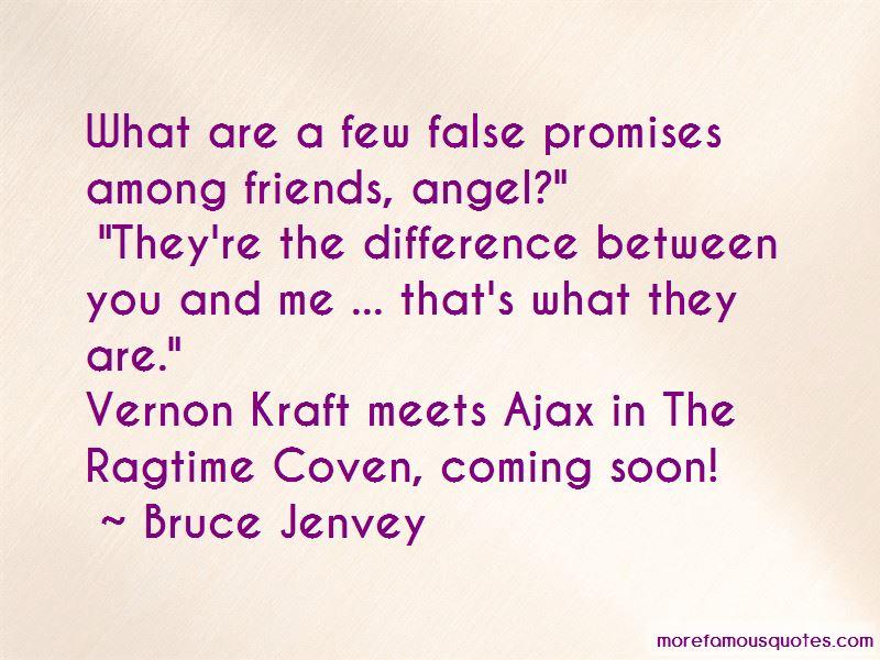 Bruce Jenvey Quotes