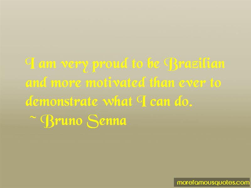 Bruno Senna Quotes