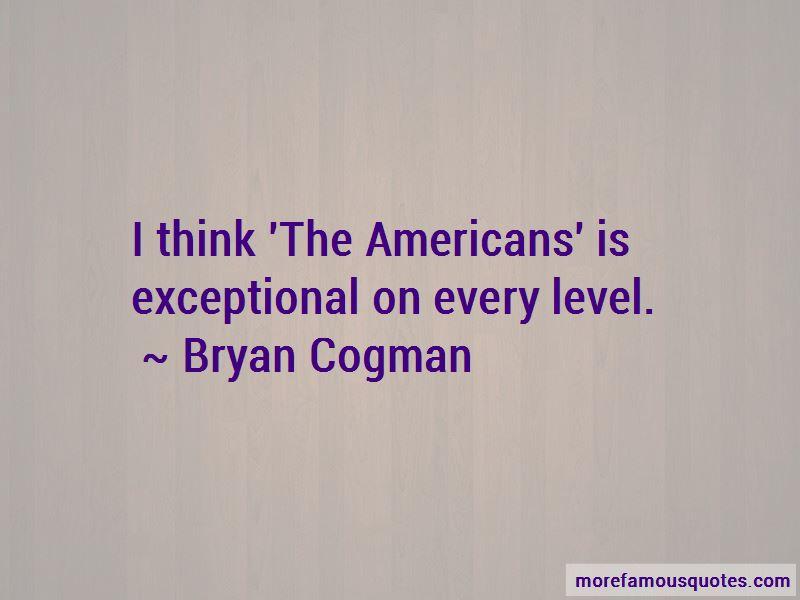 Bryan Cogman Quotes Pictures 3
