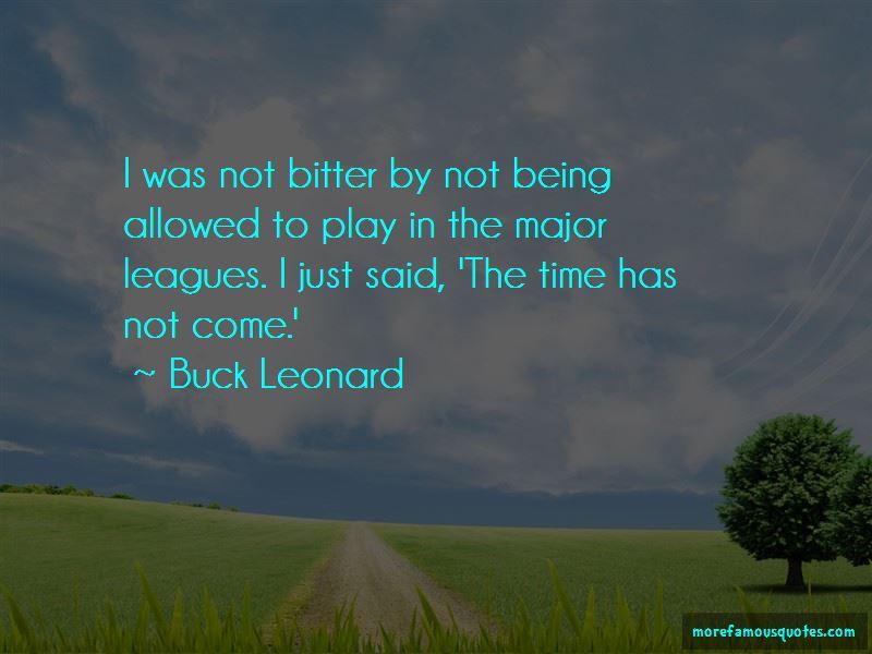 Buck Leonard Quotes