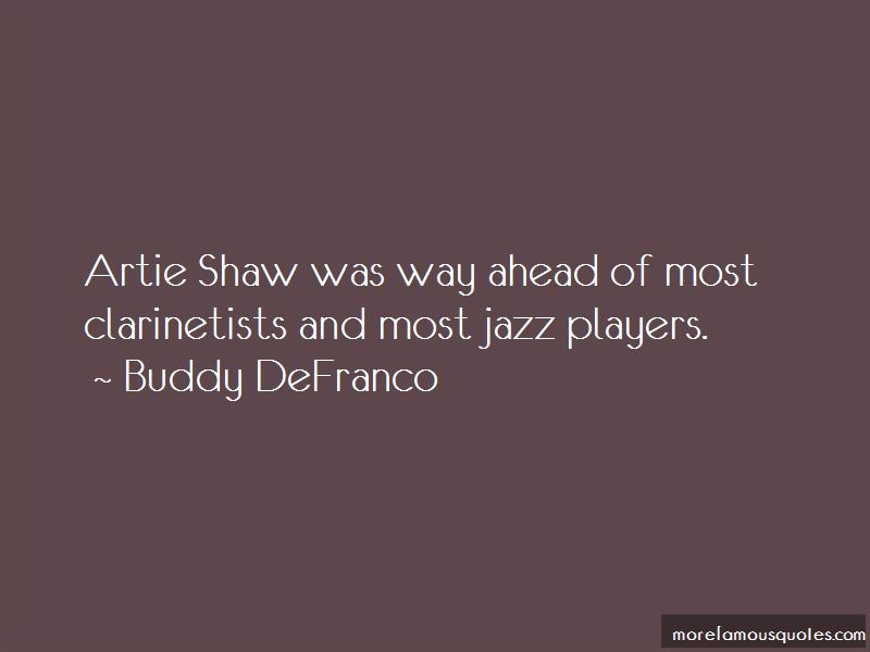 Buddy DeFranco Quotes Pictures 4