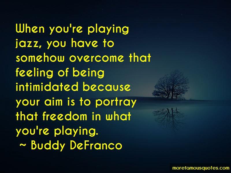 Buddy DeFranco Quotes