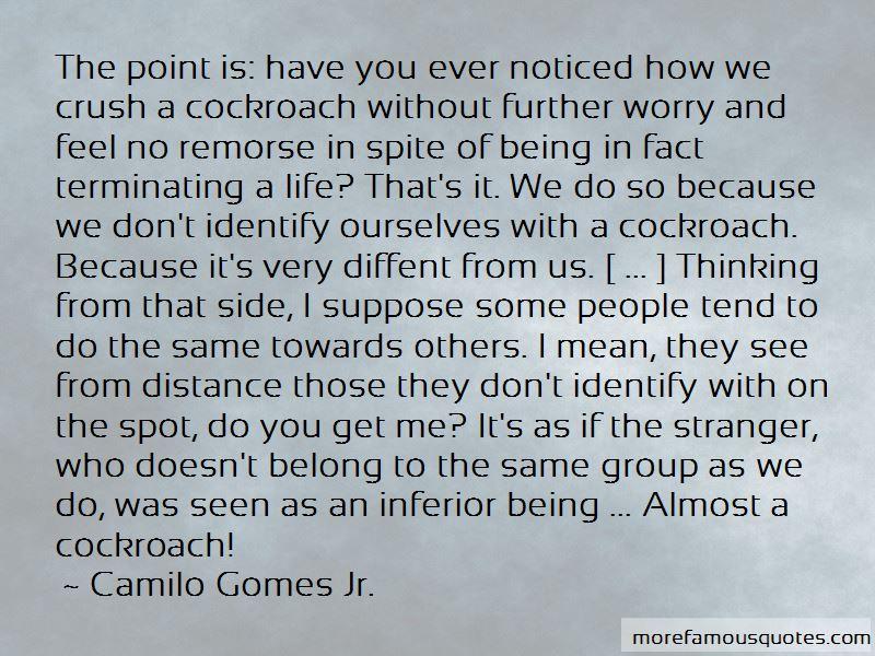 Camilo Gomes Jr. Quotes Pictures 3