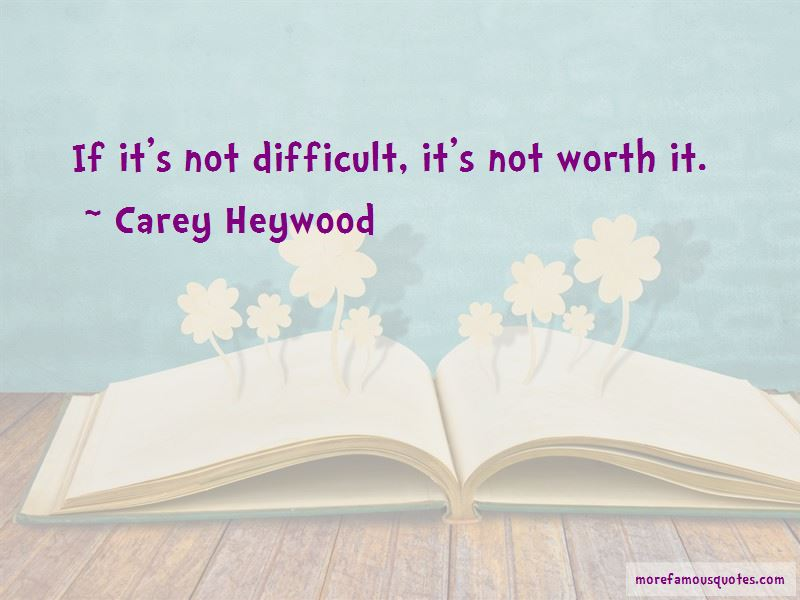 Carey Heywood Quotes Pictures 2