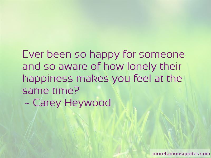 Carey Heywood Quotes Pictures 4