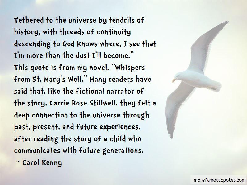 Carol Kenny Quotes