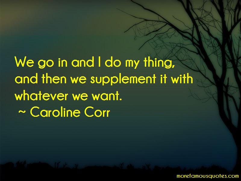 Caroline Corr Quotes Pictures 2