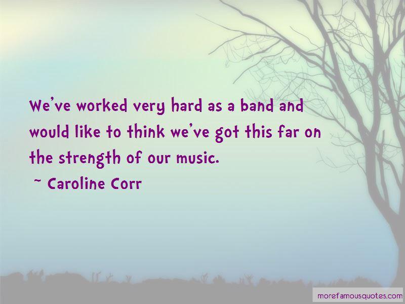 Caroline Corr Quotes Pictures 3