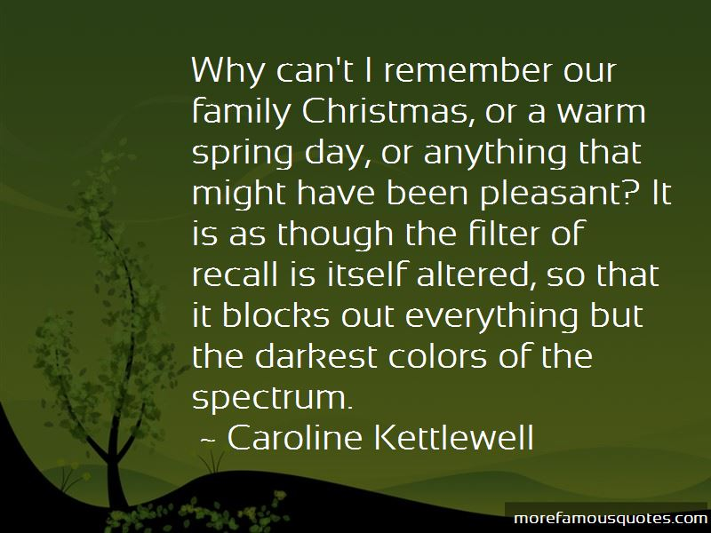 Caroline Kettlewell Quotes Pictures 2