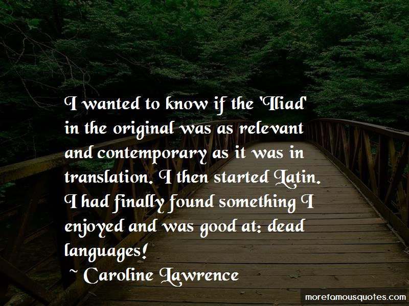 Caroline Lawrence Quotes Pictures 4