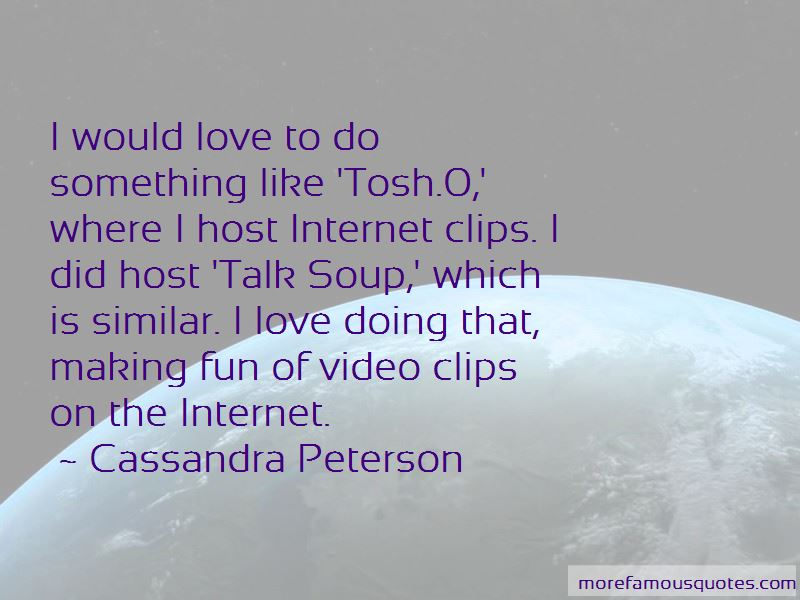 Cassandra Peterson Quotes Pictures 3