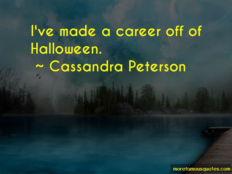 Cassandra Peterson Quotes Pictures 4