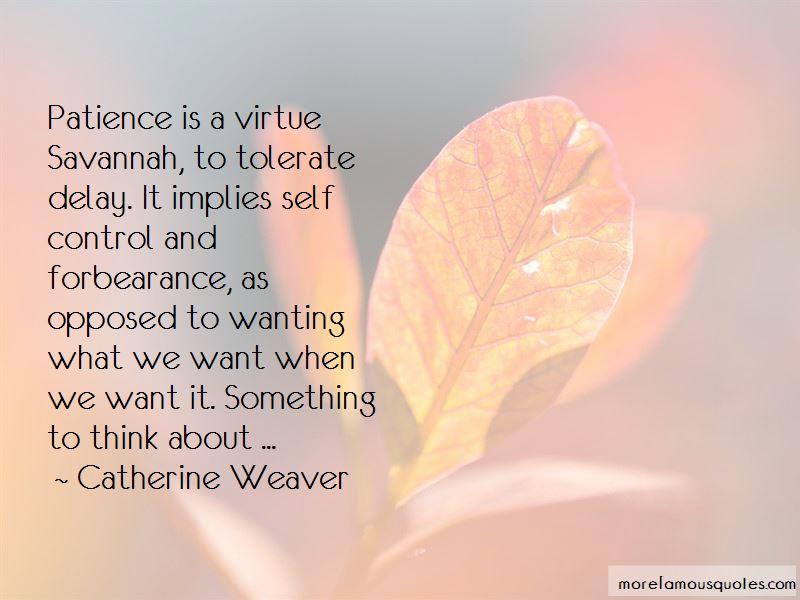 Catherine Weaver Quotes
