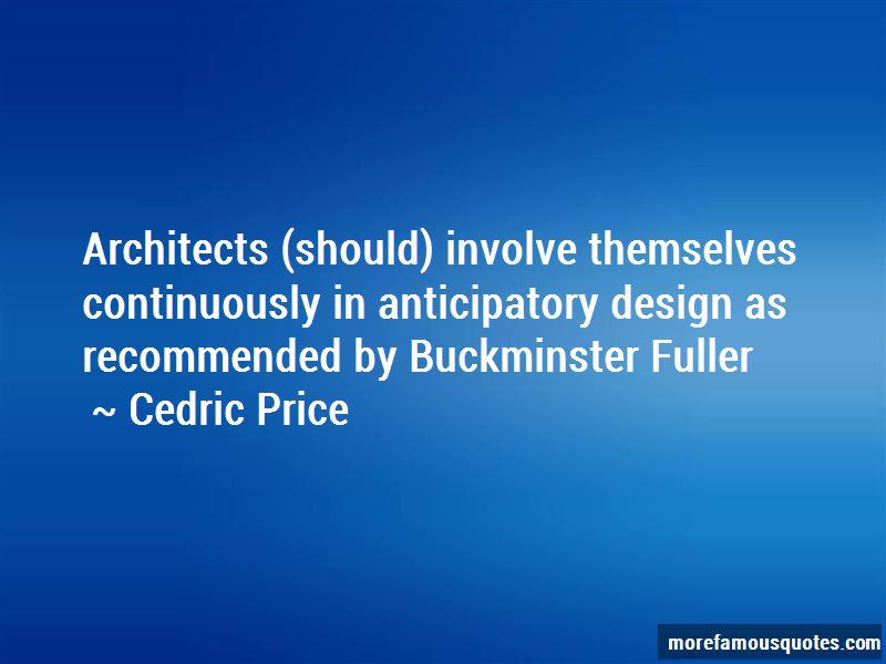Cedric Price Quotes Pictures 2