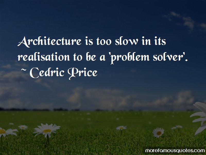 Cedric Price Quotes Pictures 4