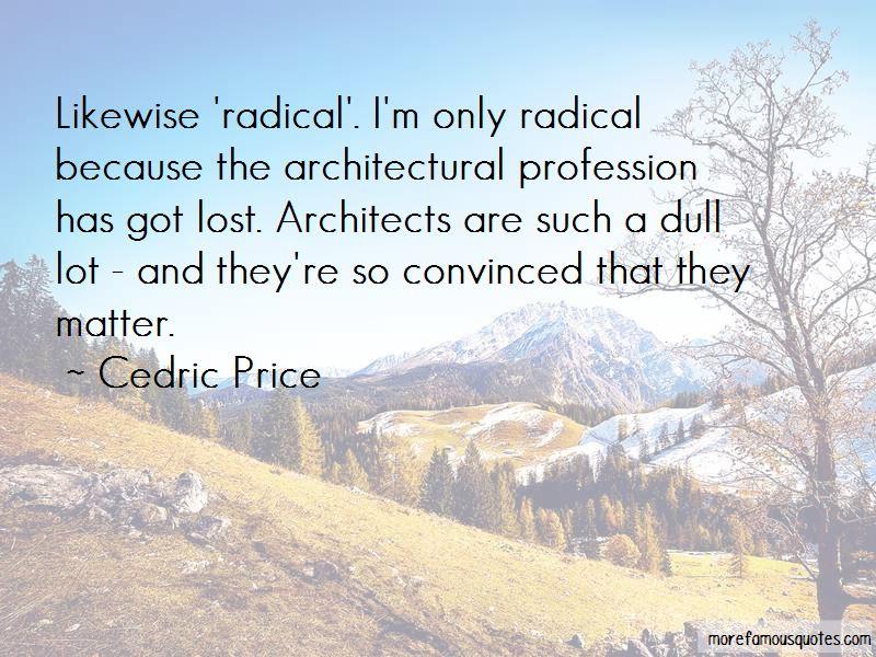 Cedric Price Quotes