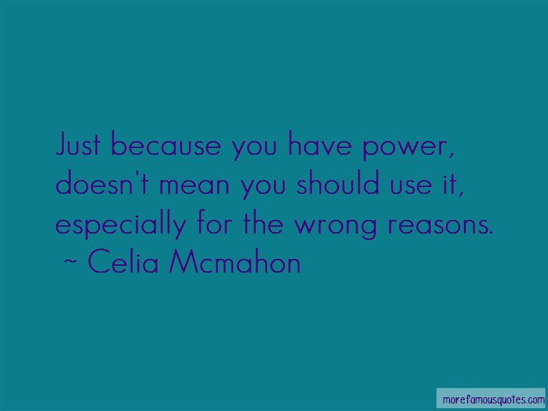 Celia Mcmahon Quotes Pictures 3