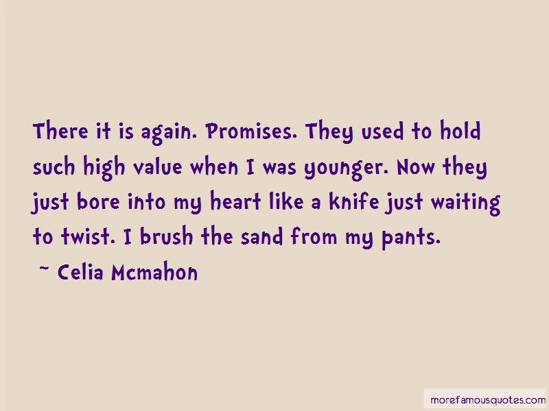 Celia Mcmahon Quotes Pictures 4