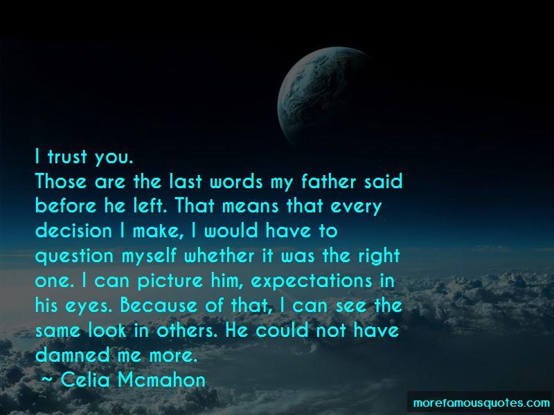 Celia Mcmahon Quotes