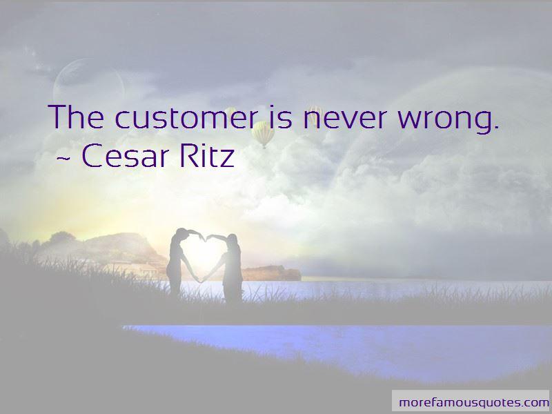 Cesar Ritz Quotes