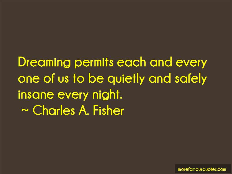 Charles A. Fisher Quotes