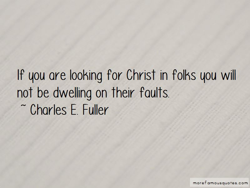 Charles E. Fuller Quotes Pictures 2