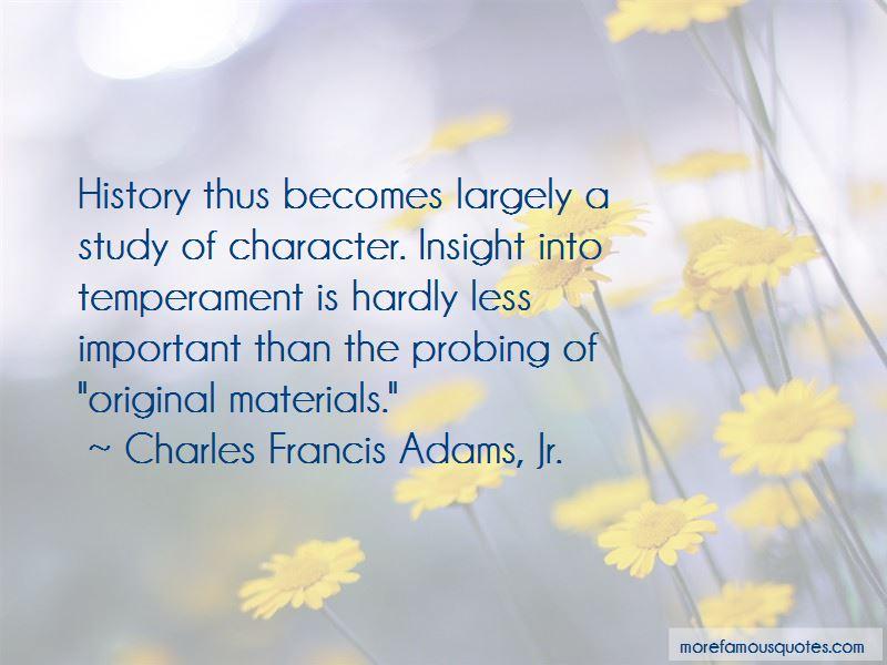 Charles Francis Adams, Jr. Quotes