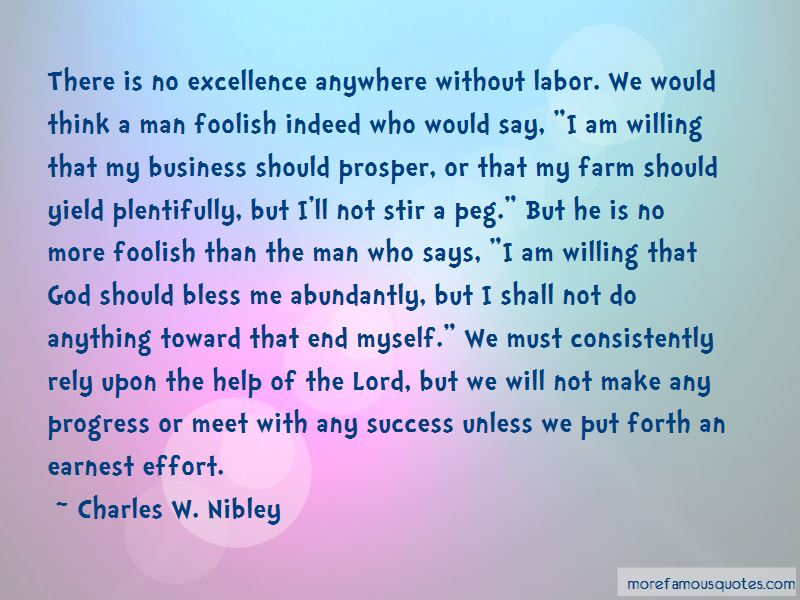 Charles W. Nibley Quotes Pictures 3