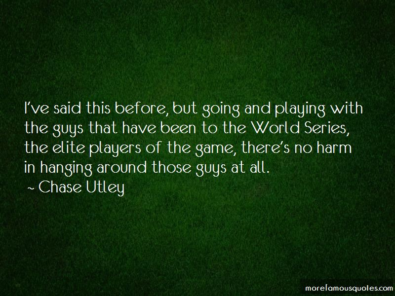 Chase Utley Quotes Pictures 2