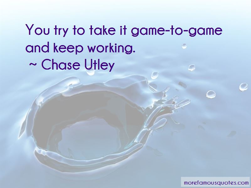 Chase Utley Quotes