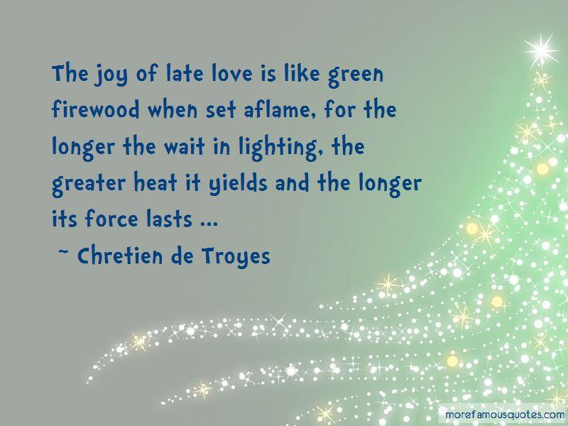 Chretien De Troyes Quotes