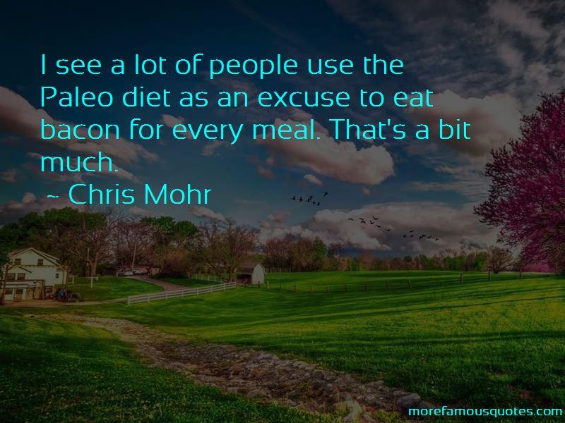 Chris Mohr Quotes