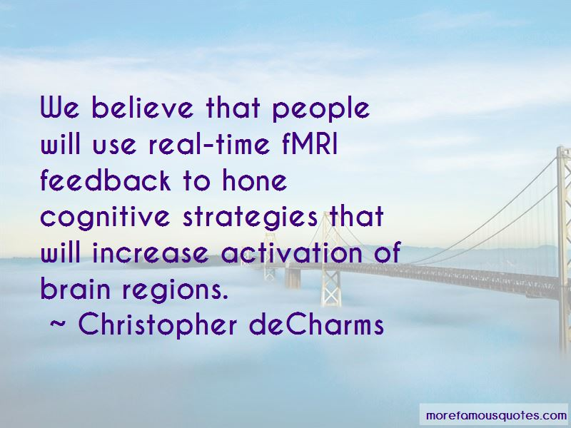 Christopher DeCharms Quotes Pictures 2