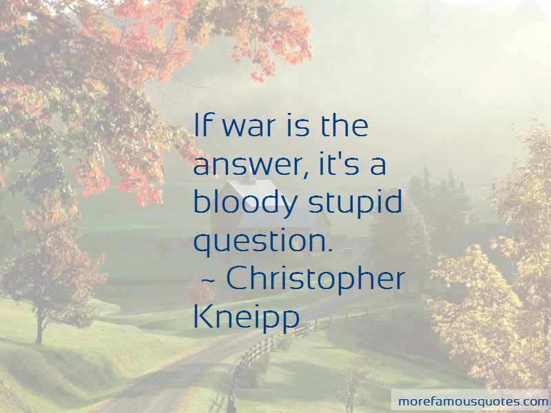 Christopher Kneipp Quotes