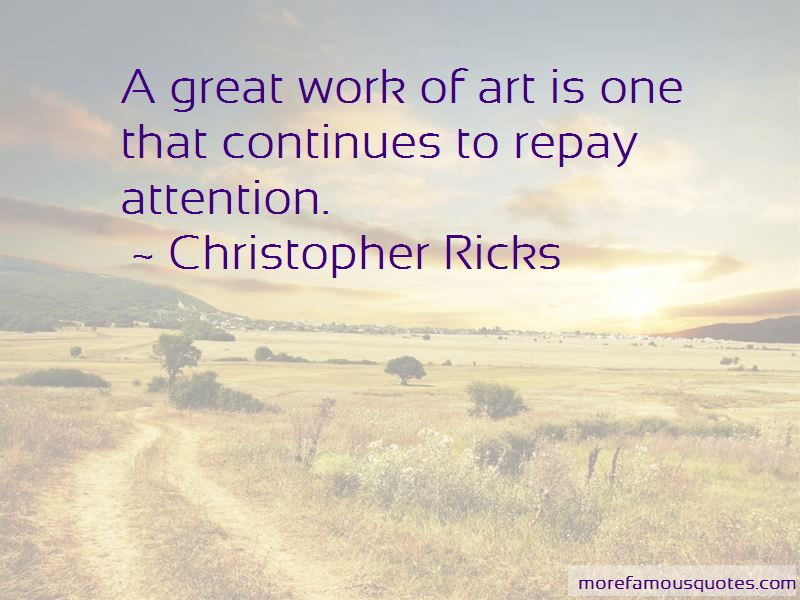 Christopher Ricks Quotes Pictures 2
